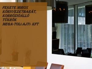Fekete Mirox környezetbarát, korrózióálló tükrök